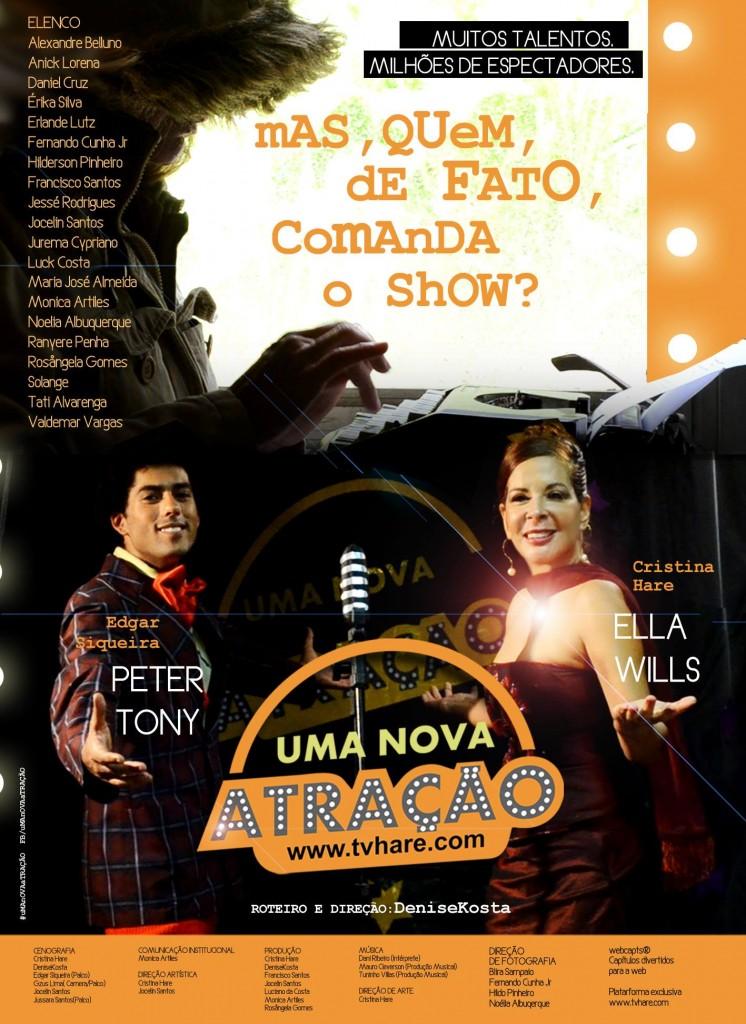 Cartaz promocional da web novela (Créditos das fotos do cartaz: Hildo Pinheiro / Noelia Albuquerque)