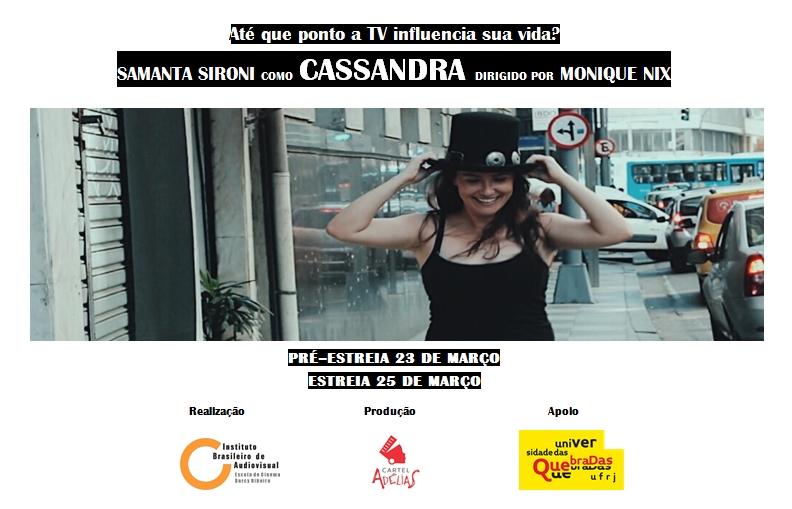 """A quebradeira Samanta Sironi é """"Cassandra"""", protagonista do curta dirigido pela também quebradeira Monique Nix (Crédito: Reprodução Internet)"""